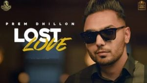 Lost Love Lyrics Prem Dhillon