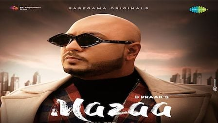 Mazaa Lyrics B Praak