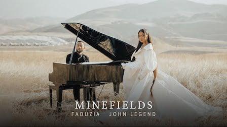 Minefields Lyrics Faouzia x John Legend