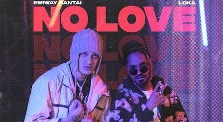 No Love Lyrics Emiway x Loka