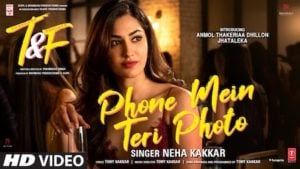 Phone Mein Teri Photo Lyrics Tuesdays & Fridays   Neha Kakkar