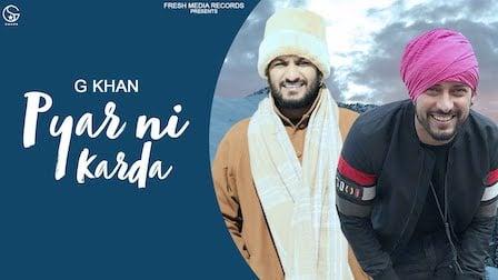 Pyar Ni Karda Lyrics G Khan | Garry Sandhu