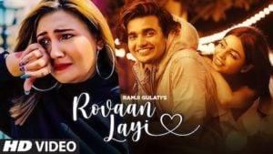 Rovaan Layi Lyrics Ramji Gulati