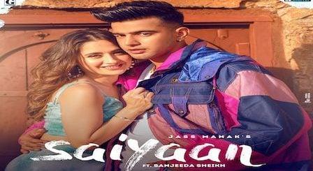 Saiyaan Lyrics Jass Manak