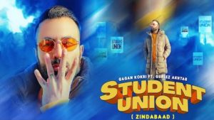 Student Union Lyrics Gagan Kokri