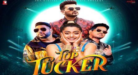 Top Tucker Lyrics Badshah | Uchana Amit