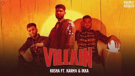 Villain Lyrics Kr$Na | Karma x Ikka