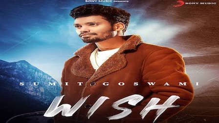Wish Lyrics Sumit Goswami