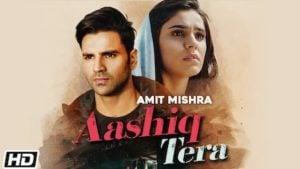 Aashiq Tera Lyrics Amit Mishra