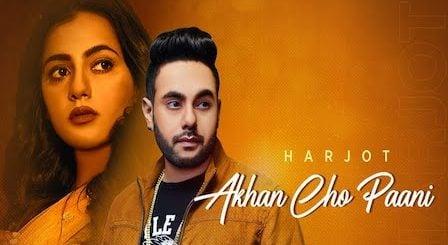 Akhan Cho Paani Lyrics Harjot
