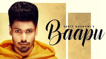 Baapu Lyrics Sumit Goswami