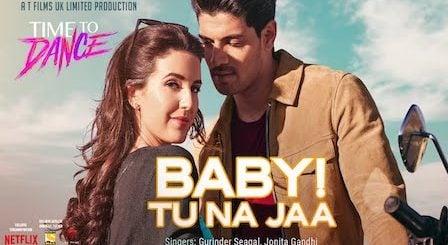 Baby Tu Na Jaa Lyrics Time To Dance