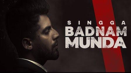 Badnam Munda Lyrics Singga