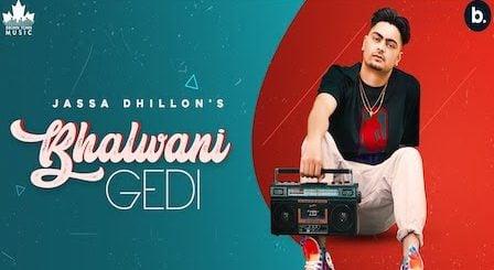 Bhalwani Gedi Lyrics Jassa Dhillon