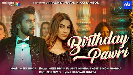 Birthday Pawri Lyrics Meet Bros