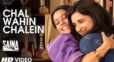 Chal Wahin Chalein Lyrics Saina   Shreya Ghoshal