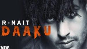 Daaku Lyrics R Nait