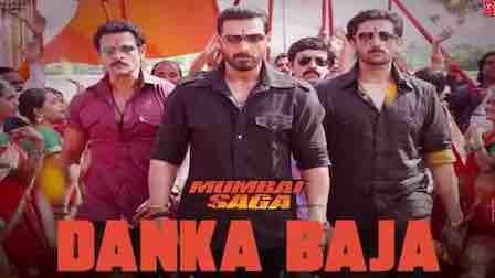Danka Baja Lyrics Mumbai Saga   Dev Negi