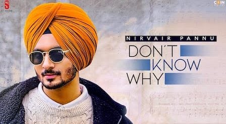 Don't Know Why Lyrics Nirvair Pannu