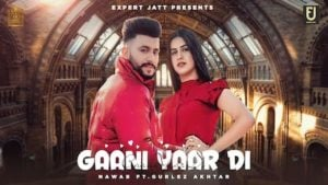 Gaani Yaar Di Lyrics Nawab