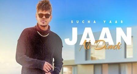 Jaan Ni Dindi Lyrics Sucha Yaar