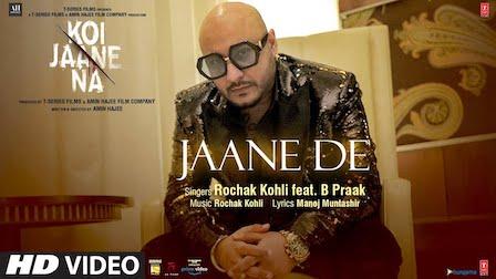 Jaane De Lyrics Koi Jaane Na | B Praak
