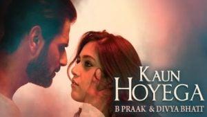 Kaun Hoyega Lyrics B Praak