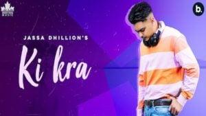 Ki Kra Lyrics Jassa Dhillon