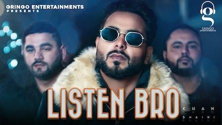 Listen Bro Lyrics Khan Bhaini   Gal Sun Makhna