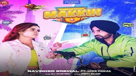 Makkhi Lyrics Ravinder Grewal x Miss Pooja