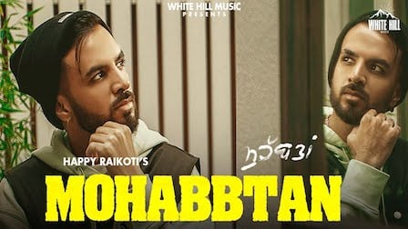 Mohabbtan Lyrics Happy Raikoti