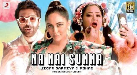 Na Nai Sunna Lyrics Jigar Saraiya x Nikhita Gandhi