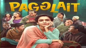 Pagglait Movie All Song with Lyrics & Videos
