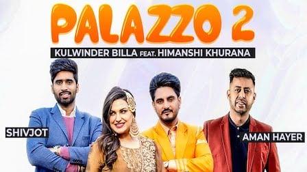 Palazzo 2 Lyrics Kulwinder Billa x Shivjot