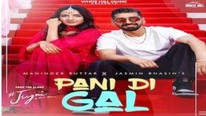 Pani Di Gal Lyrics Maninder Buttar x Asees Kaur