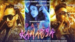 Patli Kamariya Lyrics - Mouni Roy | Tanishk Bagchi & Sukh-E
