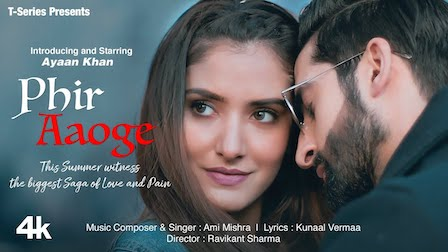 Phir Aaoge Lyrics Ami Mishra