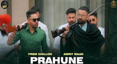 Prahune Lyrics Prem Dhillon x Amrit Maan