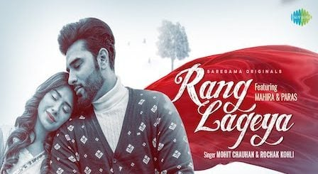 Rang Lageya Lyrics Mohit Chauhan