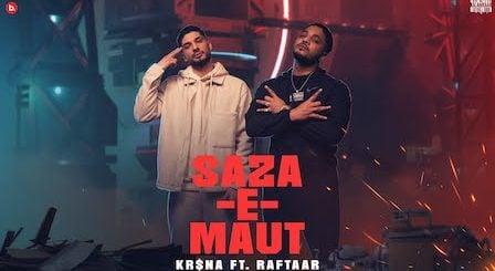 Saza-E-Maut Lyrics Kr$Na x Raftaar