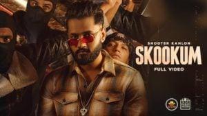 Skookum Lyrics Shooter Kahlon