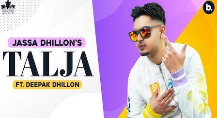 Talja Lyrics Jassa Dhillon | Deepak Dhillon