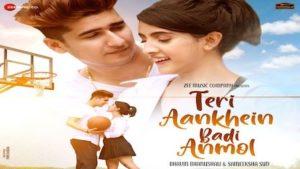 Teri Aankhein Badi Anmol Lyrics Yasser Desai
