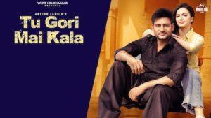 Tu Gori Mai Kala Lyrics Arvind Jangid | Ajay Hooda