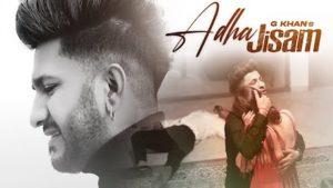 Adha Jisam Lyrics G Khan
