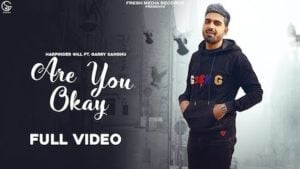 Are You Ok Lyrics Harpinder Gill x Garry Sandhu