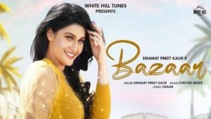 Bazaar Lyrics Emanat Preet Kaur