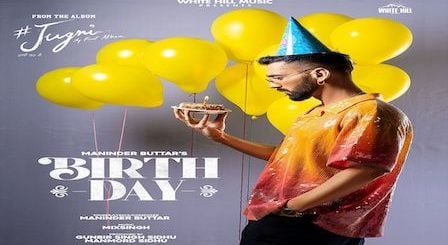Birthday Lyrics Maninder Buttar