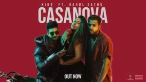 Casanova Lyrics King x Rahul Sathu