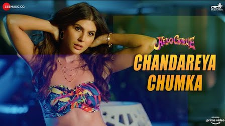 Chandareya Chumka Lyrics Hello Charlie